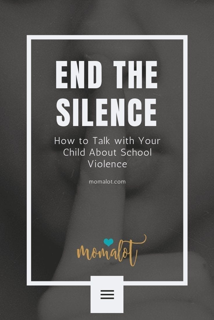 End the Silence - talk with your child about school violence - Pinterest-min
