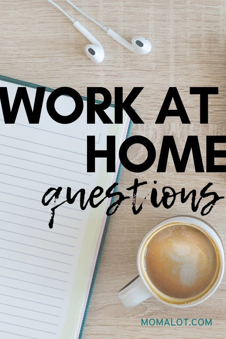 Work from Home Common Questions and Answers