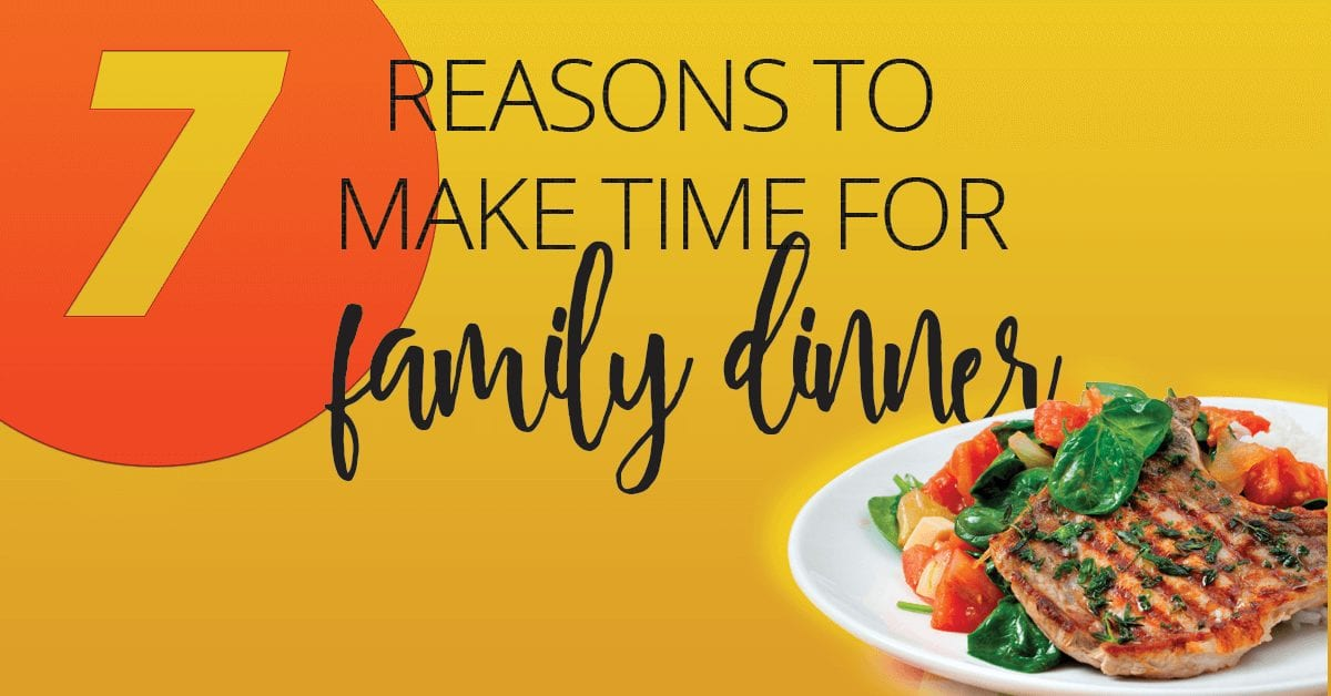 7-Reasons-to-Make-Time-for-Family-Dinner