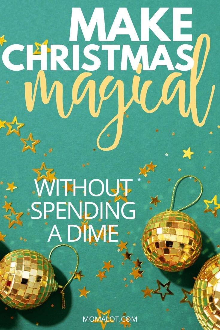 Make Christmas Magical without Spending a Dime