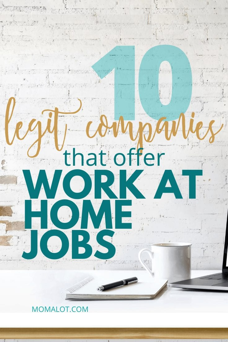 Top 10 Legit Companies That Offer Work at Home Jobs